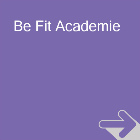 Be Fit Experience Be Fit Academie