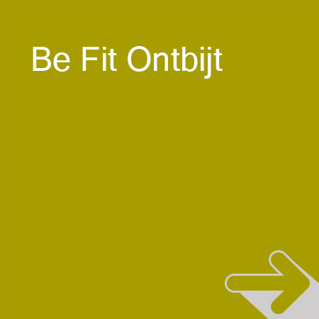 Be Fit Experience Be Fit Ontbijt